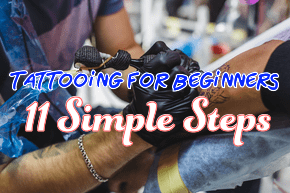 How To Tattoo For Beginners Step By Step