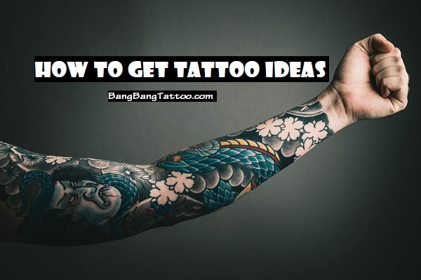 how-to-get-tattoo-ideas
