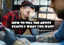 How To Tell A Tattoo Artist What You Want (To Get A Perfect Tattoo)